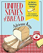 United States of Bread: Our Nation's…