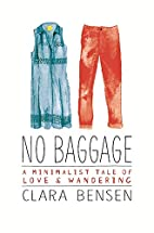 No Baggage: A Minimalist Tale of Love and…