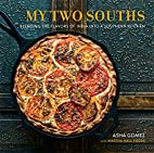 My Two Souths: Blending the Flavors of India…