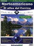 AAA: Norteamericano el Atlas del Camino: Estados Unidos, Canada, And Mexico (Spanish Edition)