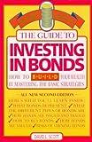 Scott, David L.: Guide to Investing in Bonds (Money Smart Series)