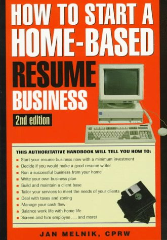how-to-start-a-home-based-resume-business-2nd-home-based-business-series