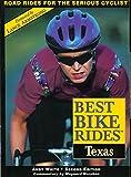 White, Andrew: Best Bike Rides in Texas, 2nd (Best Bike Rides Series)