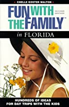 Fun with the Family in Florida by Chelle…