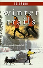 Winter Trails Colorado: The Best…