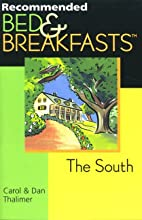 Recommended Bed & Breakfasts, The South by…