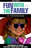 O&#39;Brien, Tim: Fun With the Family in Tennessee: Hundreds of Ideas for Day Trips With the Kids