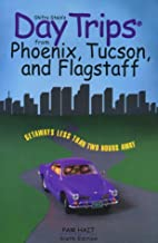 Day Trips from Phoenix, Tucson, and…