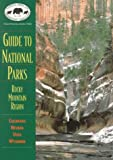 Butcher, Russell D.: Guide to National Parks: Rocky Mountain Region