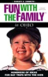 Zimmeth, Khristi: Insiders Guide Fun With the Family, Ohio: Hundreds of Ideas for Day Trips With the Kids