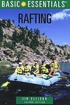 BASIC ESSENTIALS RAFTING, 2nd Edition (Basic…