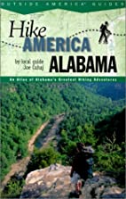Hike Alabama: An Atlas of Alabama's…