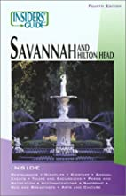 Insiders' Guide to Savannah, 4th by Betty…