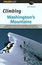 Climbing Washington's Mountains (Climbing…