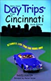 Hunter, David: Day Trips from Cincinnati, 6th: Getaways Less than Two Hours Away (Day Trips Series)