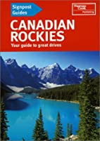Signpost Guide Canadian Rockies: Your Guide…