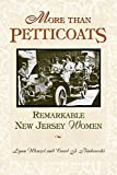 Wenzel, Lynn: More Than Petticoats: Remarkable New Jersey Women
