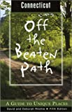 Ritchie, David: Off the Beaten Path Connecticut: A Guide to Unique Places