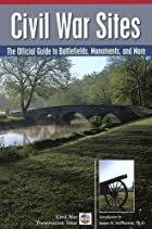 Civil War Sites: The Official Guide to…