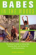 Babes in the Woods: The Woman's Guide to…