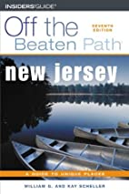 New Jersey Off the Beaten Path by Bill…