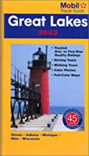 Northern Great Lakes: Mobil Travel Guide by…