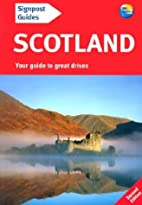 Scotland (Signpost Guides) by Donna Dailey