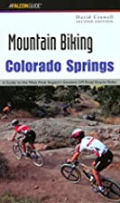 Mountain Biking Colorado Springs by David…