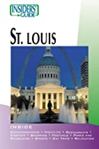 Insiders' Guide to St. Louis by Dawne Massey