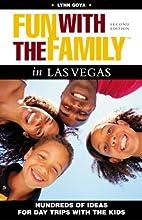 Fun with the Family Las Vegas by Lynn Goya