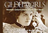 Globe Pequot Press: Gilded Girls: Women Entertainers of the Old West