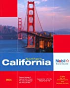 Northern California: Mobil Travel Guide by…