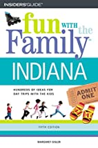 Fun with the Family Indiana by Margaret…