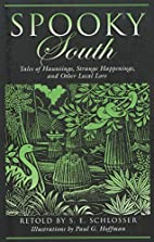 Spooky South: Tales of Hauntings, Strange…