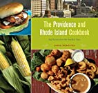 The Providence and Rhode Island Cookbook:…