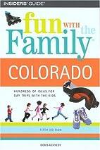 Fun with the Family Colorado by Doris…