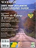 Woodall's Publications Corp.: Woodall's Mid-Atlantic Campground Guide, 2005: The Active RVer's Guide to RV Parks, Service Centers & Atrractions