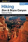 Martin, Tamara: Falcon guide Hiking Zion And Bryce Canyon National Park