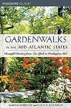 Gardenwalks in the Mid-Atlantic States:…
