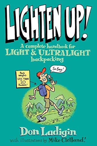 lighten-up-a-complete-handbook-for-light-and-ultralight-backpacking