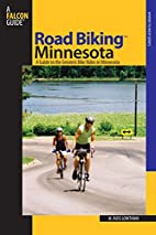Road Biking Minnesota: A Guide to the…