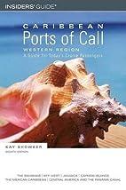 Caribbean Ports of Call: Western Region…