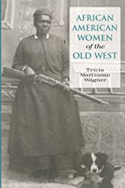 African American Women of the Old West by…