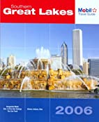 Southern Great Lakes: Mobil Travel Guide by…