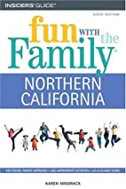 Fun with the Family Northern California, 6th…