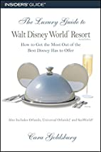 The Luxury Guide to Walt Disney World…