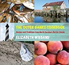 The Outer Banks Cookbook: Recipes and…