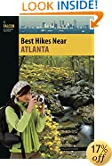 Best Hikes Near Atlanta (Best Hikes Near Series)