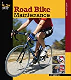 Road Bike Maintenance (Falcon Guides How to…