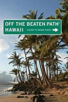 Hawaii Off the Beaten Path by Sean Pager